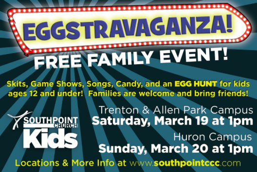 "Screen Shot 2016-03-07 at 9.00.18 AMThe ""Egg-stravaganza""event and services for the Huron Campus are held at Huron High School, 32044 Huron River Drive, New Boston, MI 48164."